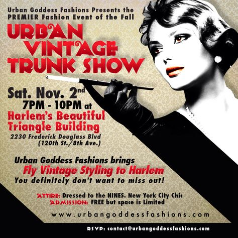 The Urban Vintage Trunk Show will convene in NYC on November 2, 2013! Be THERE! You don't want to miss this PREMIER FASHION EVENT!