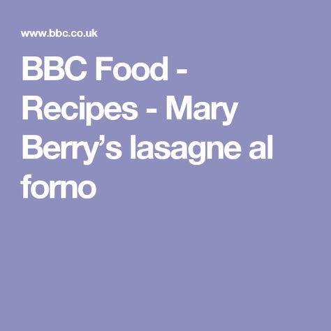 BBC Food - Recipes - Mary Berry's lasagne al forno