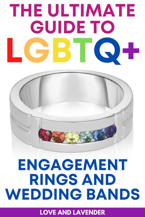 One of the more daunting tasks even after you have finally popped the question is figuring out all the other wedding jewelry you and your significant other will wear on your big day. Check out Love and Lavender's guide to help you decide which engagement and wedding ring to buy. #weddingrings #weddingbands #lovewins #engagementrings #LGBTQ+ #LGBTQ+weddingrings #LGBTQ+engagementrings