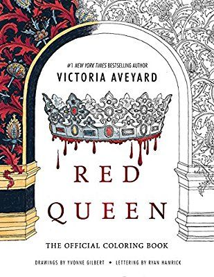 A Red Queen Coloring Book I Need This Red Queen Red Queen Victoria Aveyard Coloring Books