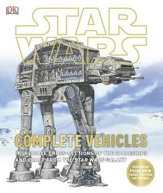 Download Pdf Star Wars Complete Cross Sections Of Vehicles By Hans Jenssen Free Epub Mobi Ebooks Star Wars Galaxies Star Wars Star Wars Books