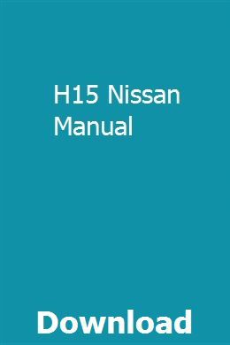 H15 Nissan Manual | fienelofo | Repair manuals, Installation