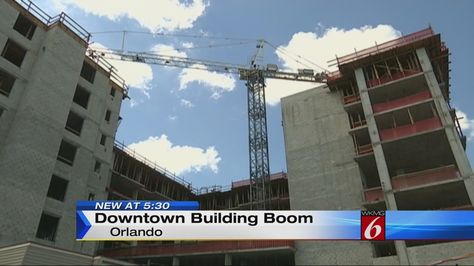 Orlando mayor: Projects creating downtown construction boom   Local 6 News