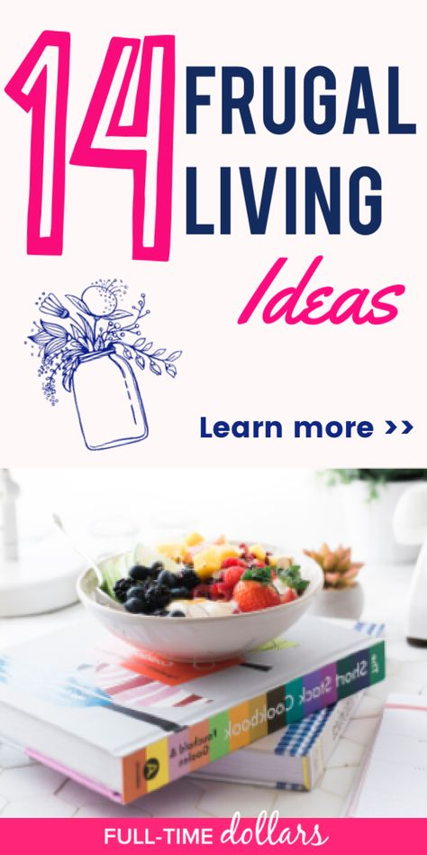 Frugal Living: 14 Practical Tips To Save Money