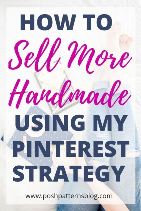 How to Promote Your Handmade Business on Pinterest
