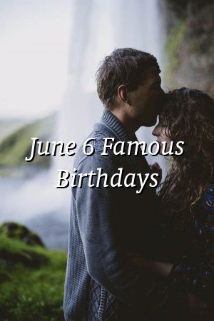 Madeleine Simpson June 6 Famous Birthdays Relationship Tips