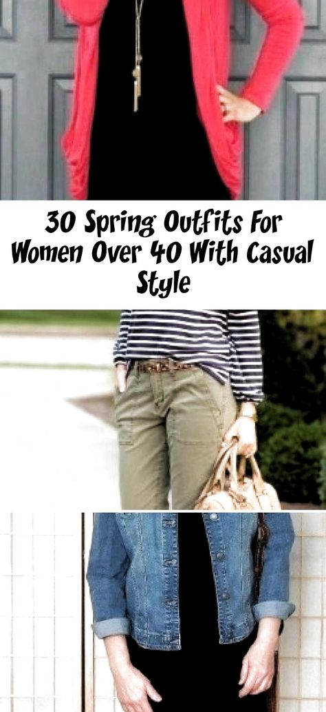 30 SPRING OUTFITS FOR WOMEN OVER 40 WITH CASUAL STYLE  #30SPRINGOUTFITS #CASUALSTYLE #dailypinmag #SpringOutfits #simplefashionoutfitsforwomencomfy #womensfashioncasualover40over50hair