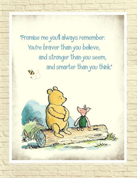 Classic Winnie the pooh art print featuring Pooh and Piglet sitting on a log with a favorite Pooh quote above in blue. The edges have been distressed to give this design a vintage feel. Size: 8x10 11x14 (make size selection at checkout) All Art Prints are saved at 300 dpi to ensure a clear crisp