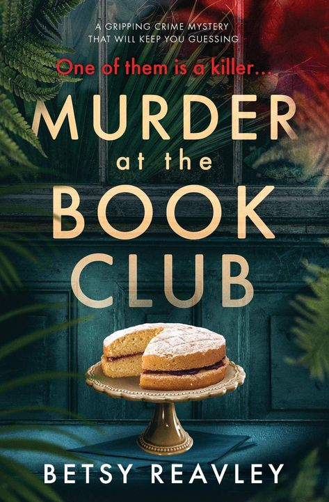 Murder at the Book Club: a gripping crime mystery that will keep you guessing by [Reavley, Betsy] (Ad) I Love Books, Great Books, Books To Read, My Books, Murder Mystery Books, Mystery Novels, Book Club Books, Book Lists, The Book