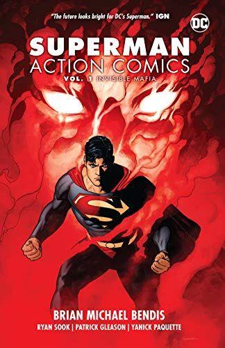 Superman Action Comics Vol 1 Invisible Mafia By Brian Https Smile Amazon Com Dp 1401288723 Ref Cm S Brian Michael Bendis Superman Action Comics Comics