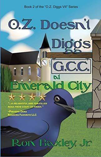 Book review of O.Z. Doesn't Digs G.C.C. at Emerald City