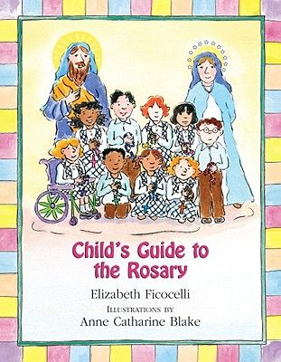 Child S Guide To The Rosary Hardcover Walmart Com Catholic Prayer Book Childrens Prayer Christian Books