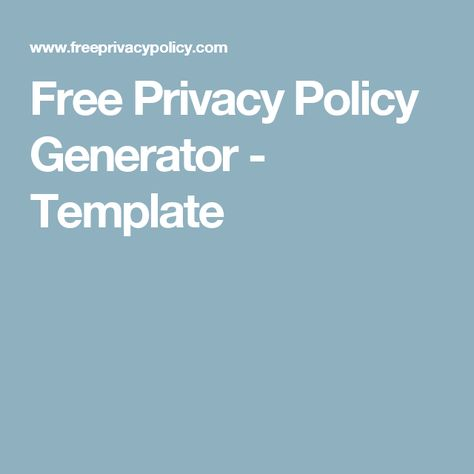 Free Privacy Policy Generator - Template work Pinterest - privacy policy sample template