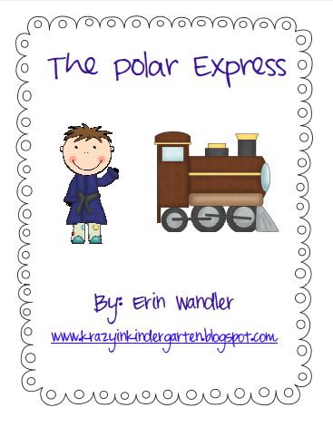 Polar Express Activities product from Krazy-in-Kindergarten on TeachersNotebook.com