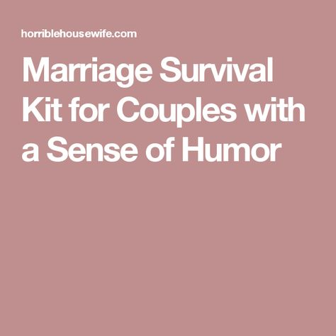 Marriage Survival Kit for Couples with a Sense of Humor