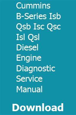 Cummins B Series Isb Qsb Isc Qsc Isl Qsl Diesel Engine Diagnostic Service Manual Chevy Trucks Older Hot Rods Cars Muscle Lifted Chevy Trucks