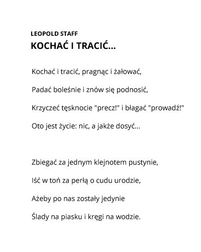 Kochać I Tracić Leopold Staff Poem Quotes Poems