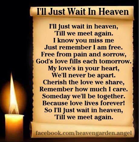 Memorial poems – I'll Just Wait In Heaven… – Heavens Garden