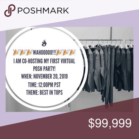 It's PARTY 🎉 TIME 🎉🎊🎉🎊🎊🎊 🎉🎉🎉I am SUPER excited to be CO-HOSTING  my first Posh Party! Help me spread the word by liking this post and tagging all of your PFFs.🎉🎉🎉  Date: November 20,2019 Time: 12:00 PST (2:00pm CST) Theme: Best in Tops  💥💥In order to receive a host pick, your closet must be posh compliant.💥💥  WAHOO PARTY TIME 🎉🎉🎉🎂🎂🎊🎉🎉🎉🎊🎊🎊 Tops