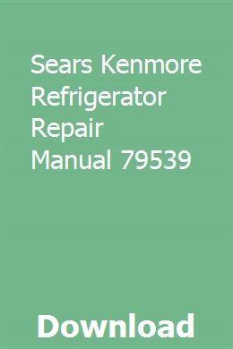 Kenmore model 253 648 refrigerator manual   best refrigerator.