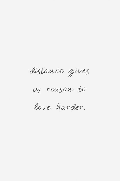 Distance gives us reasons to love harder #relationship