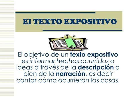 El Texto Expositivo El Objetivo De Un Texto Expositivo Es