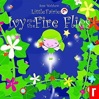 Ivy And The Fireflies Little Fairies Fairies Flying Fairy Kindle Reading