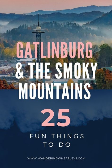 25 things to do in Gatlinburg and the Smokey Mountains Gatlinburg Vacation, Gatlinburg Tennessee, Tennessee Vacation, East Tennessee, Ober Gatlinburg, Gatlinburg Restaurants, Pigeon Forge Tennessee, Zermatt, Great Smoky Mountains