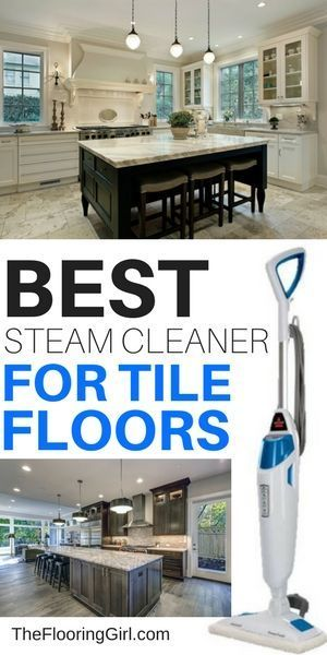 Best Steam Mop For Tile Floors 2020