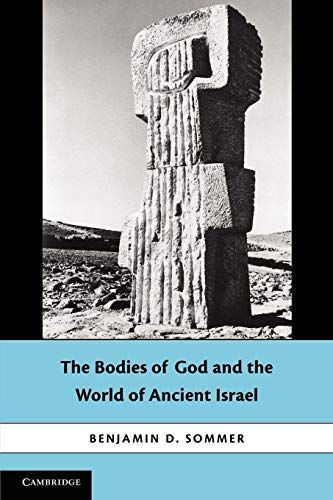 Download Pdf The Bodies Of God And The World Of Ancient Israel Free Epub Mobi Ebooks Ancient Israel Ancient World