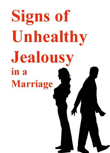 Signs of Unhealthy Jealousy in a Marriage >>> We all get