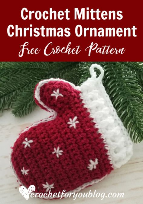 Crochet Mittens Christmas Ornament Free Pattern - Crochet For You Here is the second pattern of Christmas Ornament Mini CAL. This Crochet Mittens feature simple embroidery stitches to add a more decorative & look. Crochet Christmas Decorations, Crochet Christmas Ornaments, Crochet Snowflakes, Christmas Angels, Christmas Christmas, Free Christmas Crochet Patterns, Crochet Ornament Patterns, Snowman Patterns, Crochet Decoration