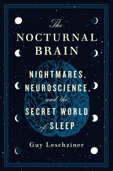 A renowned neurologist shares the true stories of people unable to get a good night's rest in The Nocturnal Brain: Nightmares, Neuroscience, and the Secret World of Sleep, a fascinating exploration of the symptoms and syndromes behind sleep disorders. New Books, Good Books, Books To Read, Books To Buy, Reading Lists, Book Lists, The Secret World, Psychology Books, Sport Psychology