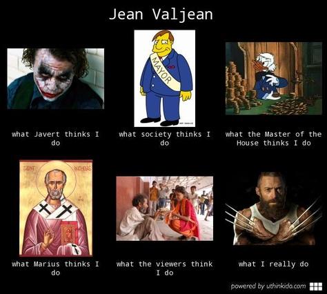 The reality of Jean Valjean .