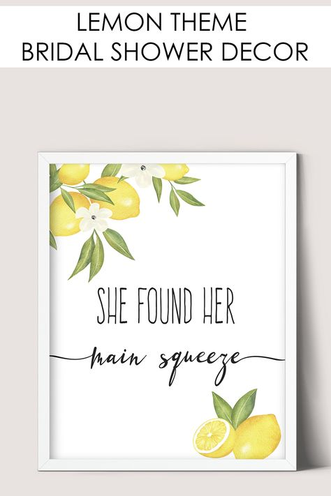 She Found Her Main Squeeze Lemon Theme Bridal Shower Sign, Bridal Shower Ideas, Bridal Shower Decorations Bridal Shower Gifts For Bride, Unique Bridal Shower, Bridal Shower Signs, Bridal Shower Decorations, Bride Gifts, Bridal Shower Invitations, Themed Bridal Showers, Bridal Shower Quotes, Lingerie Shower Gift