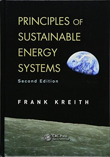 Principles of Sustainable Energy Systems (Mechanical and Aerospace Engineering Series) - Default