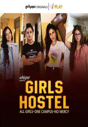 Pin On 18 Girls Hostel 2018 Hindi Complete Web Series Hdrip X264 500mb