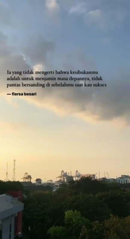 New Quotes Indonesia Fiersa Besari Ideas Quotes Dengan Gambar