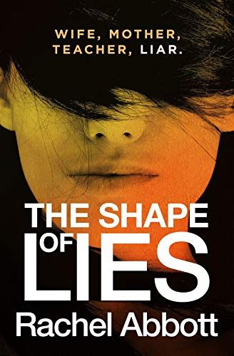 The Shape of Lies: New from the queen of psychological