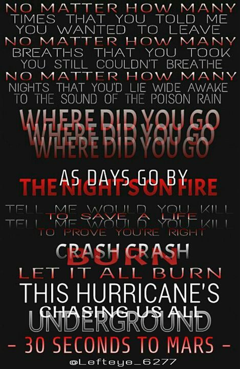 Pin By Tay On Quotes Hurricane Lyrics Favorite Lyrics Hurricane 30 Seconds To Mars