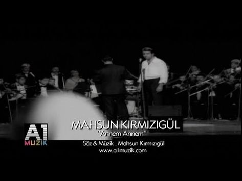 Mahsun Kirmizigul Annem Annem Youtube Youtube Music Songs Songs
