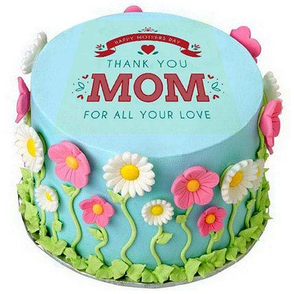 Thanks Mom Cake Mom Cake Cake Cake Online