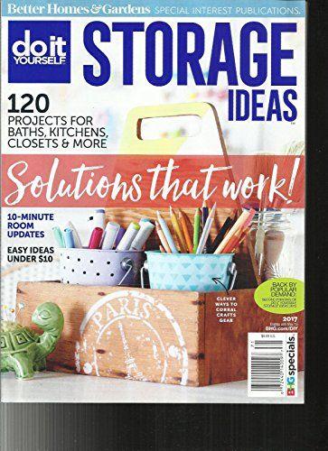 Do It Your Self Storage Ideas Magazine Issue 2017 Back By Popular Demand Storage Room Update Closet Kitchen