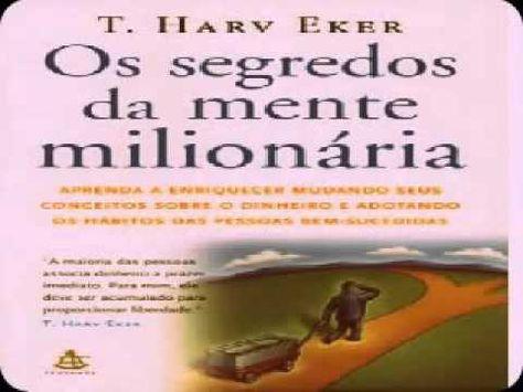 Audio Livro Os Segredos Da Mente Milionaria T Harv Eker
