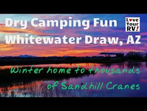 Dry Camping Fun at Whitewater Draw Arizona