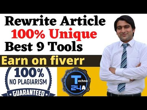 How To Rewrite Articles  100% Get Unique Articles  Top 9 Article Rewriter Tool - Free Website