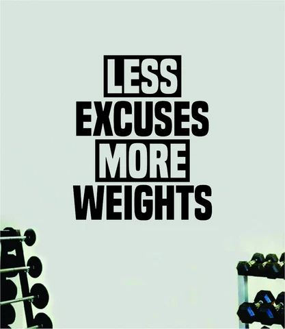 (1) Less Excuses More Weights Quote Wall Decal Sticker Vinyl Art Home Deco – boop decals