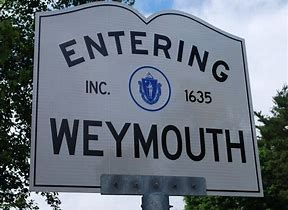 Image Result For Weymouth Gremont Massachusetts Town Entering Sign