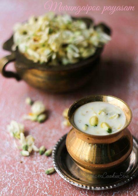 Murungai Poo Payasam Or Drumstick Flowers Kheer Indian Food Recipes Food Flower Food