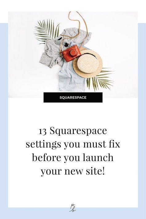 13 Squarespace settings you must fix before you launch your new site — Paige Brunton | Squarespace templates + Squarespace designer courses